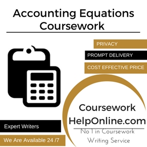 Accounting Equations Coursework Writing Service