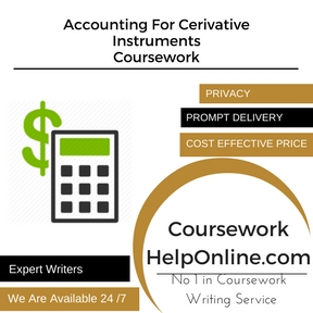 Accounting For Cerivative Instruments Coursework Writing service