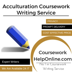 Acculturation Coursework Writing Service