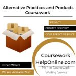Alternative Practices and Products