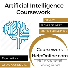 Artificial Intelligence Coursework Writing Service