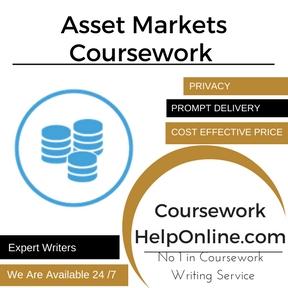 Asset Markets Coursework Writing Service