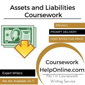 Assets and Liabilities Coursework Writing Service