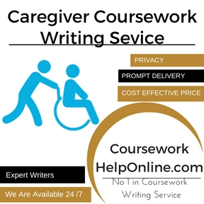 Caregiver Coursework Writing Sevice