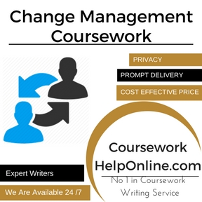 Change Management Coursework Writing Service