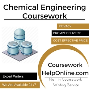 Chemical Engineering Coursework Writing Service