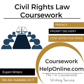 Civil Rights Law Coursework Writing Service