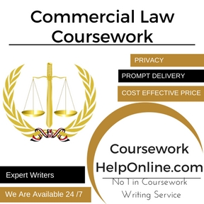 Commercial Law Coursework Writing Service