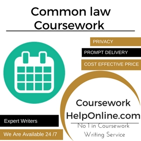 Common law Coursework Writing Service