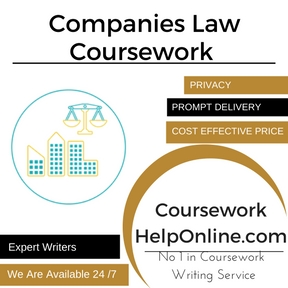Companies Law Coursework Writing Service