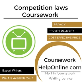Competition laws Coursework Writing Service