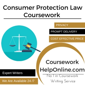Consumer Protection Law Coursework Writing Service