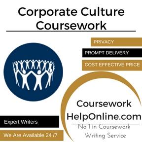 Corporate Culture Coursework Writing Service