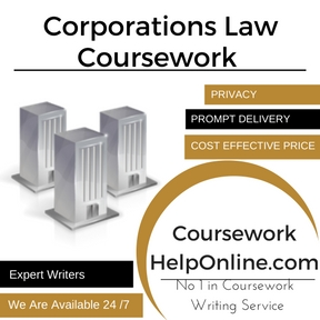 Corporations Law Coursework Writing Service