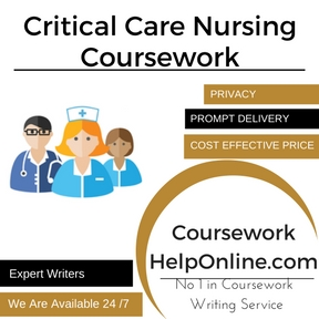 Critical Care Nursing Coursework Writing Service