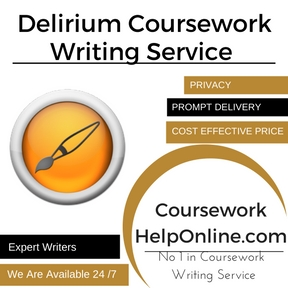 Delirium Coursework Writing Service