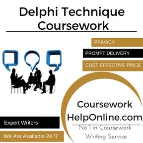 Delphi Technique Coursework Writing Service