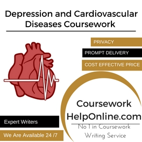 Depression and Cardiovascular Diseases Coursework Writing Service