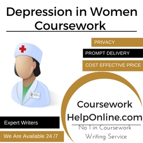 Depression in Women Coursework writing Service