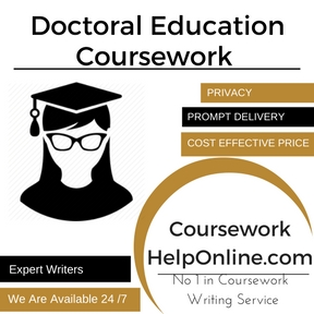 Doctoral Education Coursework Writing Service