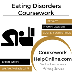 Eating Disorders Coursework Writing Service