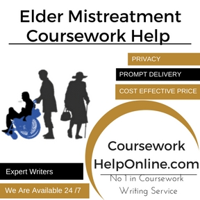 Elder Mistreatment Coursework Help
