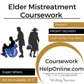 Elder Mistreatment Coursework Writing Service