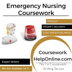 Emergency Nursing Coursework Writing Service
