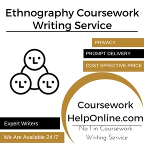 Ethnography Coursework Writing Service