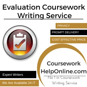 Evaluation Coursework Writing Service