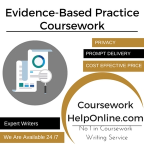 Evidence-Based Practice Coursework Writing Service
