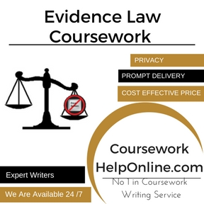 Evidence Law Coursework Writing Service