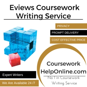 Eviews Coursework Writing Service