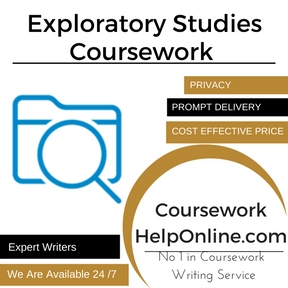 Exploratory Studies Coursework Writing Service