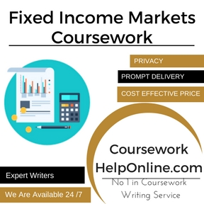 Fixed Income Markets Coursework Writing Service