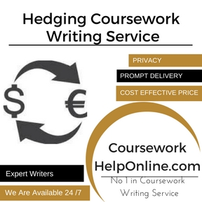 Hedging Coursework Writing Service