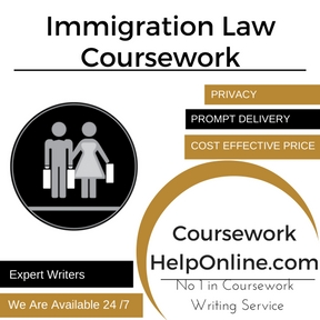 Immigration Law Coursework Writing Service