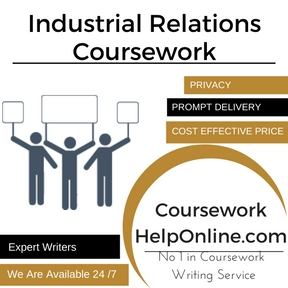 Industrial Relations Coursework Writing Service