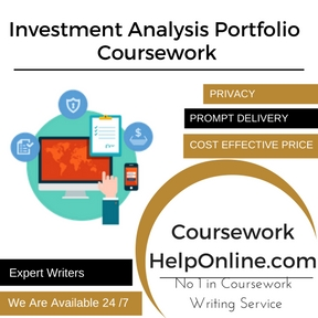 Investment Analysis Portfolio  Coursework Writing Service