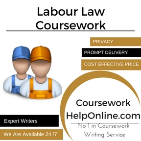 Labour Law Coursework Writing Service