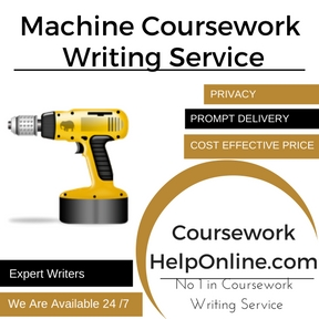 Machine Coursework Writing Service