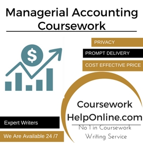 Managerial Accounting Coursework Writing Service