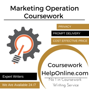Marketing Operation Coursework Writing Service