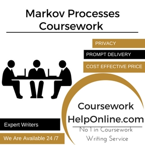 Markov Processes Coursework Writing Service