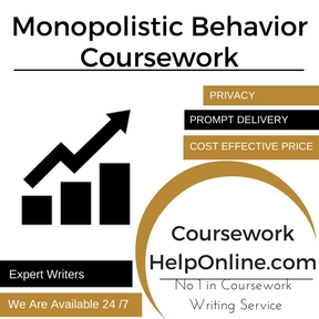 Monopolistic Behavior Coursework Writing Service