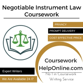 Negotiable Instrument Law Coursework Writing Service
