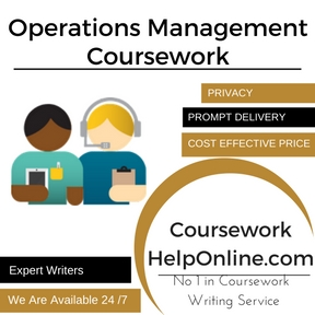Operations Management Coursework Writing Service