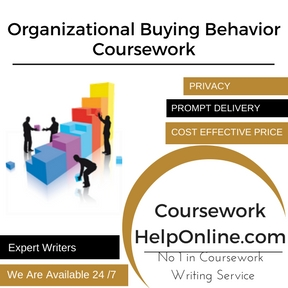 Organizational Buying Behavior Coursework Writing Service