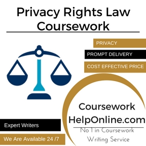 Privacy Rights Law Coursework Writing Service