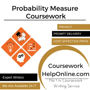 Probability Measure Coursework Writing Service